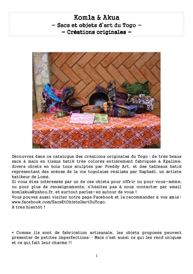 Komla & Akua                 - Sacs et objets d'art du Togo -                    - Créations originales -Découvrez dans ce...