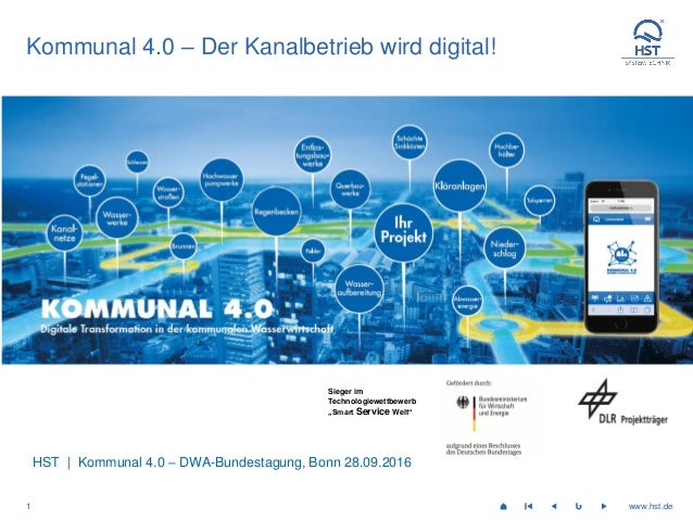 w w w . h s t . d e1 www.hst.de Kommunal 4.0 Infrastruktur © HST Systemtechnik GmbH & Co. KG | 06.04.2016 | Alle Rechte vo...