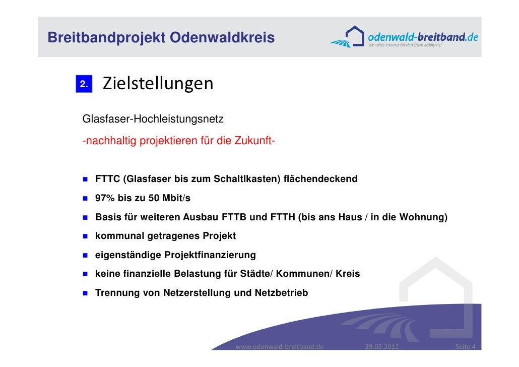Breitbandprojekt Odenwaldkreis    2.    Zielstellungen    Glasfaser-Hochleistungsnetz    -nachhaltig projektieren für die ...