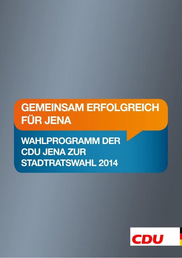 Kommunalwahlprogramm 2014 der CDU Jena