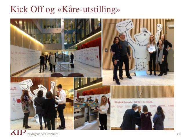 Kick Off og «Kåre-utstilling» 12