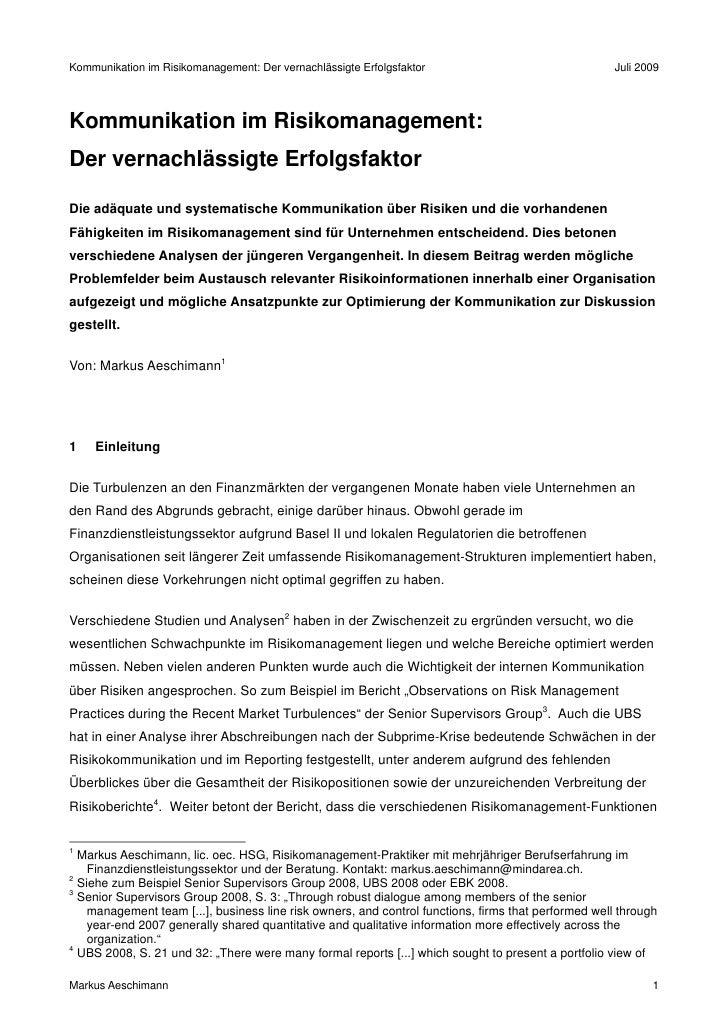 Kommunikation im Risikomanagement: Der vernachlässigte Erfolgsfaktor                                  Juli 2009     Kommun...