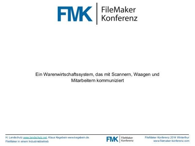 Ein Warenwirtschaftssystem, das mit Scannern, Waagen und  H. Landschulz www.landschulz.net, Klaus Kegebein www.kegebein.de...