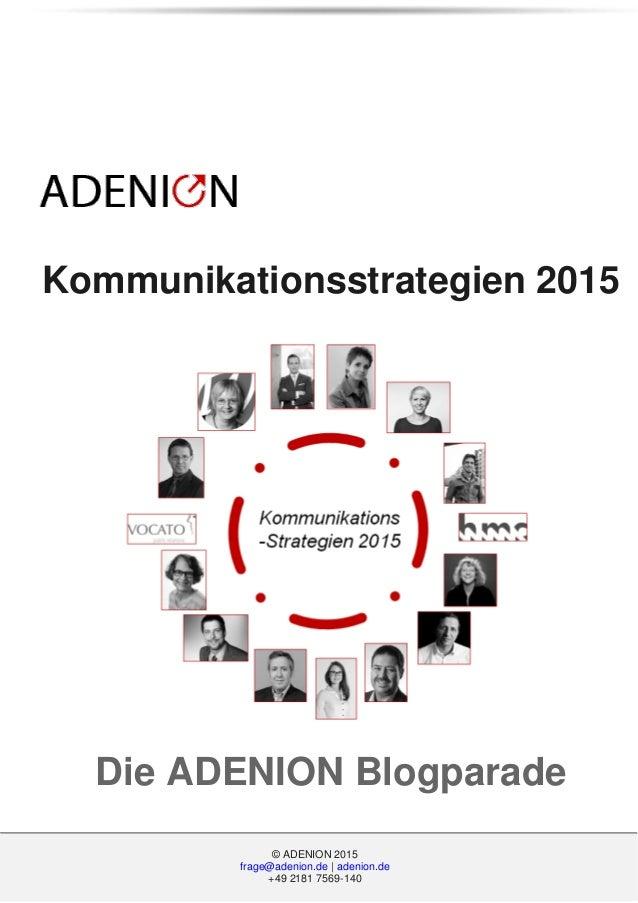 © ADENION 2015 frage@adenion.de | adenion.de +49 2181 7569-140 © ADENION 2015 frage@adenion.de | adenion.de +49 2181 7569-...