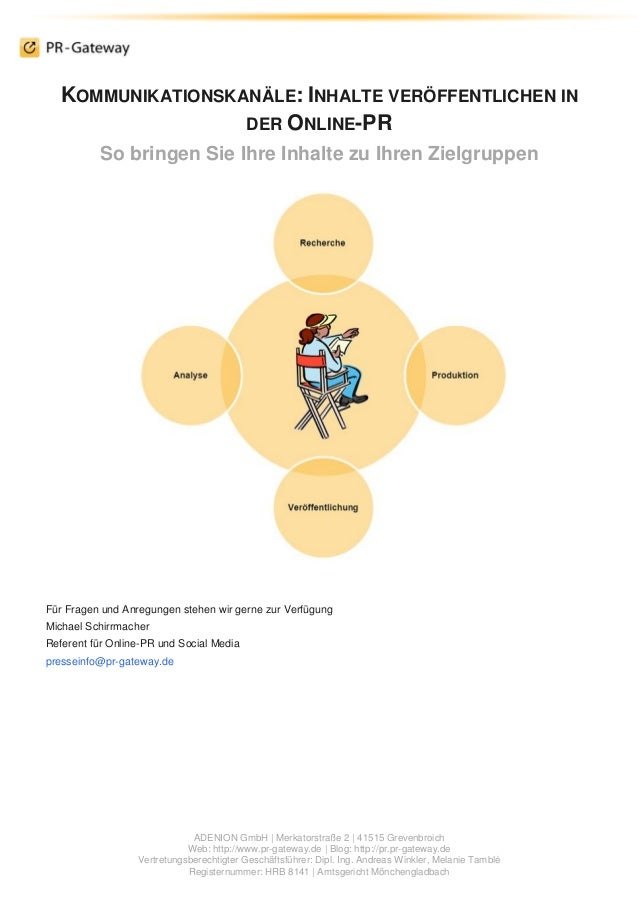 ADENION GmbH | Merkatorstraße 2 | 41515 Grevenbroich Web: http://www.pr-gateway.de | Blog: http://pr.pr-gateway.de Vertret...