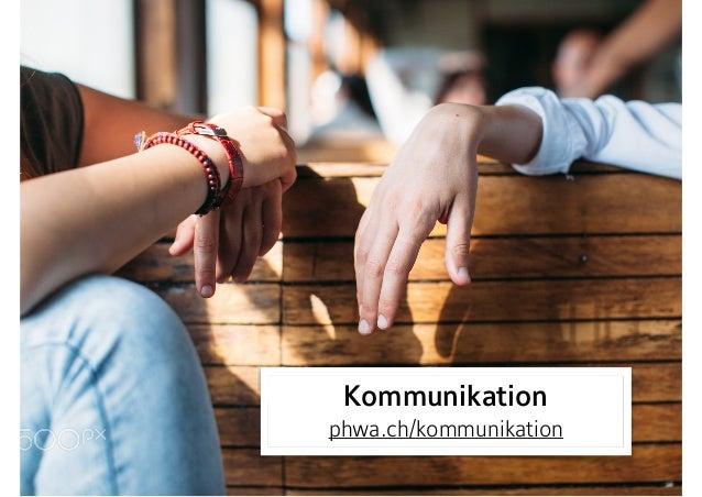 Kommunikation  phwa.ch/kommunikation