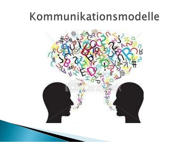    Was ist Kommunikation?   Formen der Kommunikation   Was sind Kommunikationsmodelle?   Paul Watzlawick   Friedemann...