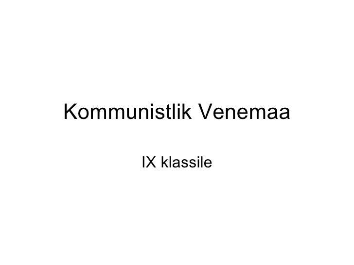 Kommunistlik Venemaa IX klassile