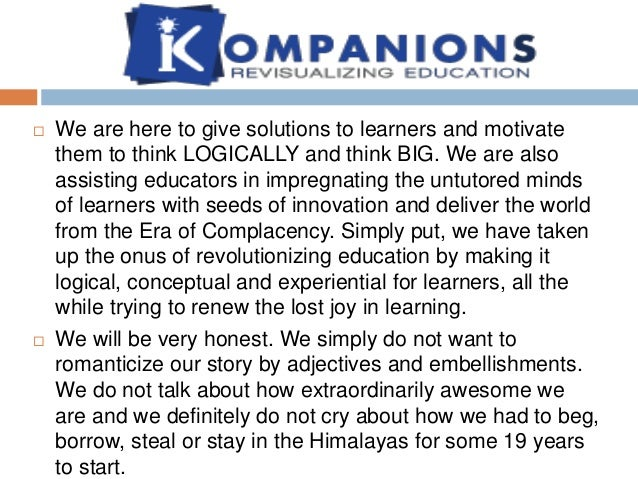 k  We are here to give solutions to learners and motivate them to think LOGICALLY and think BIG. We are also assisting ed...