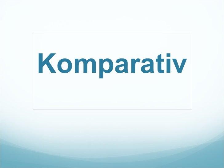Komparativ
