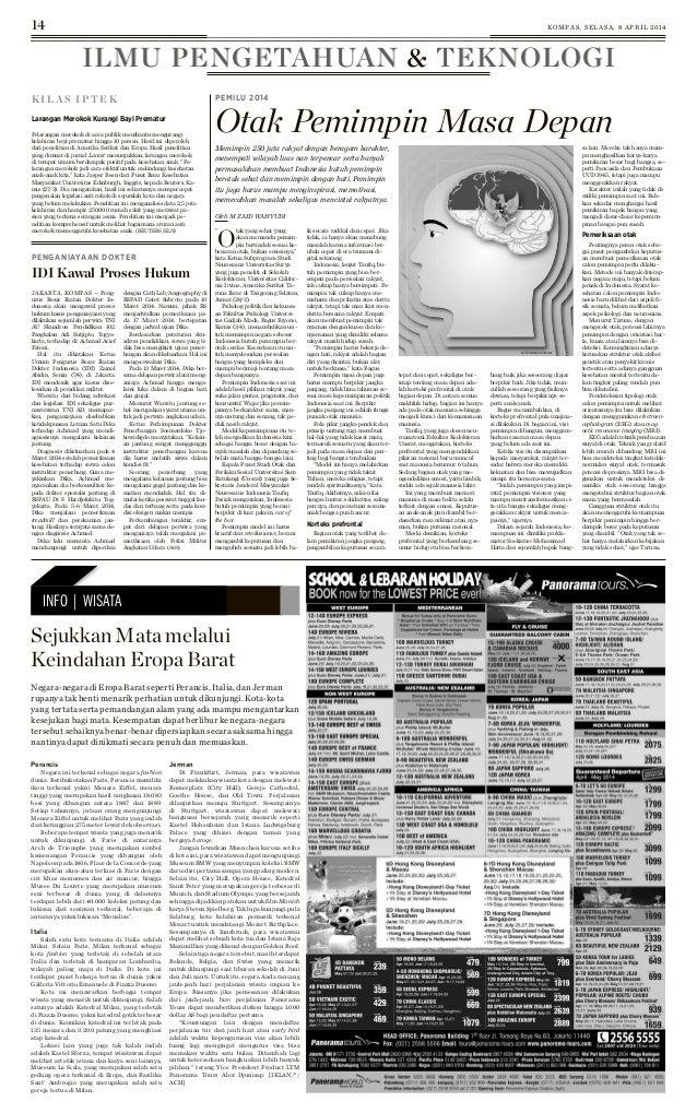 14 KOMPAS, SELASA, 8 APRIL 2014 ILMU PENGETAHUAN & TEKNOLOGIILMU PENGETAHUAN & TEKNOLOGI K I L A S I P T E K PEMILU 2014 O...