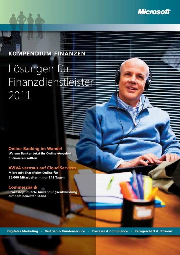 KOMPENDIUM FINANZENLösungen fürFinanzdienstleister2011Online-Banking im WandelWarum Banken jetzt ihr Online-Angebotoptimie...