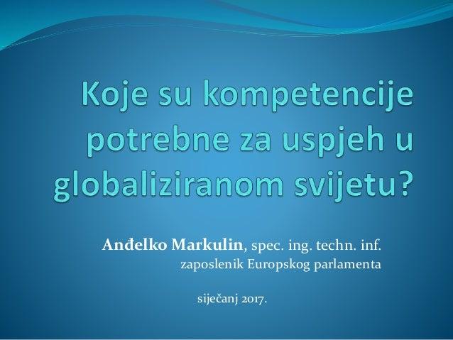 Anđelko Markulin, spec. ing. techn. inf. zaposlenik Europskog parlamenta siječanj 2017.