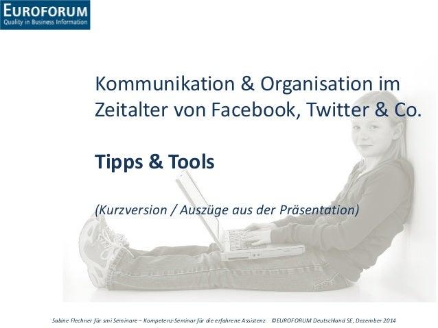Sabine Flechner für smi Seminare – Kompetenz-Seminar für die erfahrene Assistenz ©EUROFORUM Deutschland SE, Dezember 2014 ...