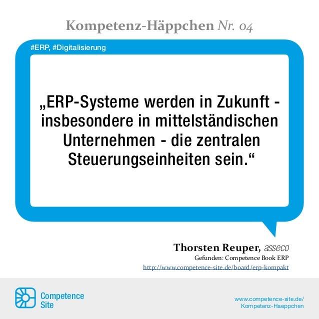 """""""ERP-Systeme werden in Zukunft - insbesondere in mittelständischen Unternehmen - die zentralen Steuerungseinheiten sein."""" ..."""