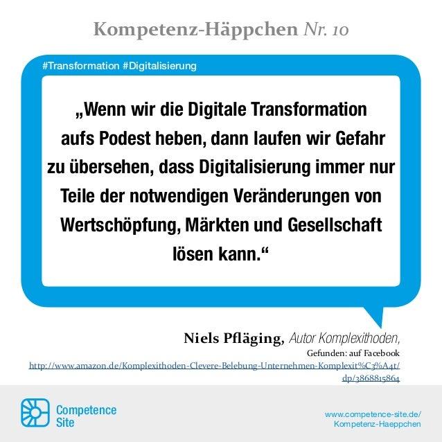 """""""Wenn wir die Digitale Transformation aufs Podest heben, dann laufen wir Gefahr zu übersehen, dass Digitalisierung immer n..."""