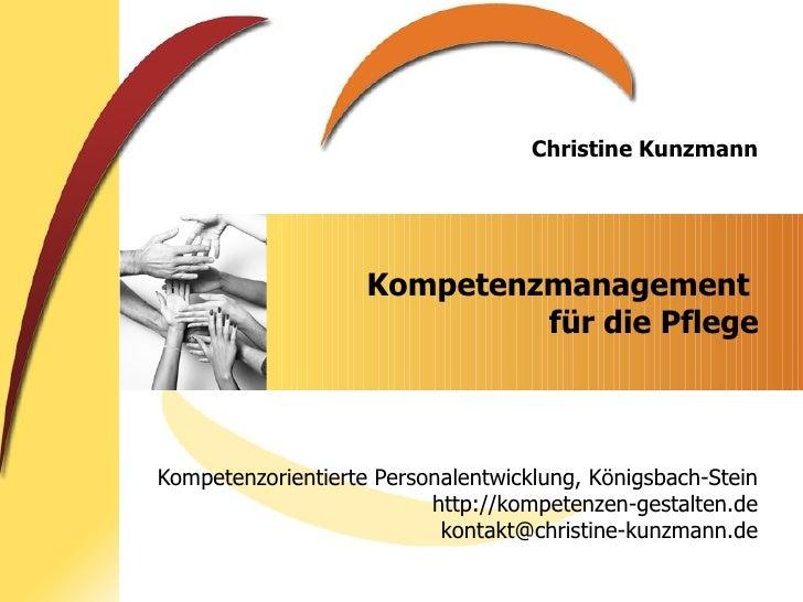 Kompetenzmanagement  für die Pflege Kompetenzorientierte Personalentwicklung, Königsbach-Stein http://kompetenzen-gestalte...