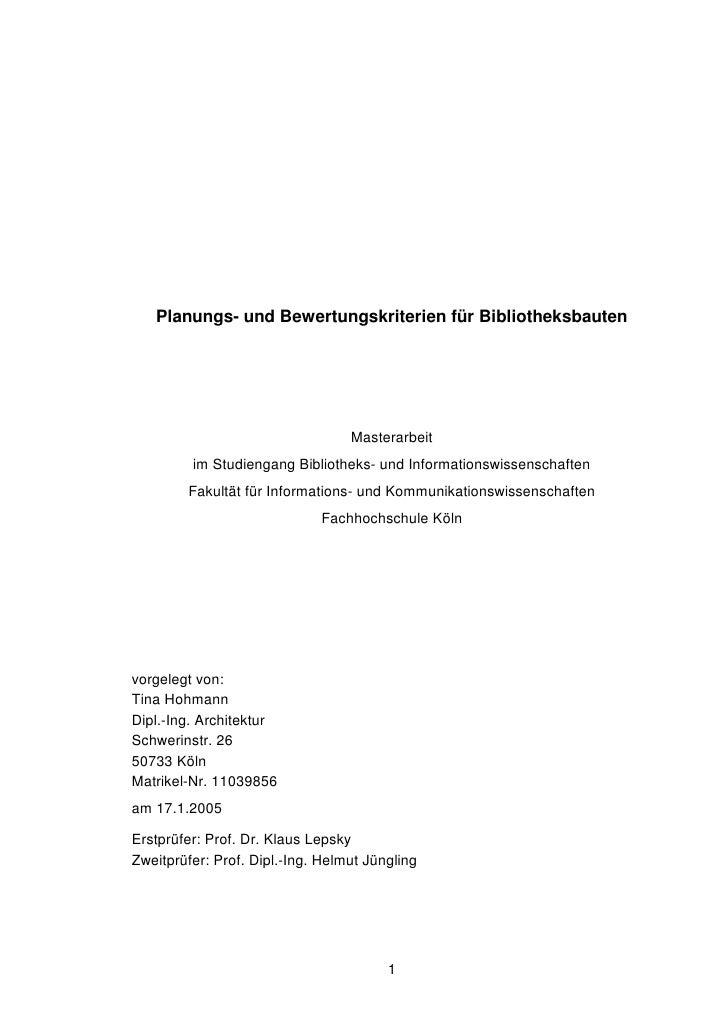 Planungs- und Bewertungskriterien für Bibliotheksbauten                                       Masterarbeit          im Stu...