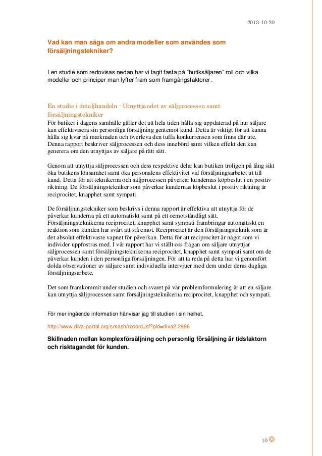 2013-10-20  Vad kan man säga om andra modeller som användes som försäljningstekniker? I en studie som redovisas nedan har ...