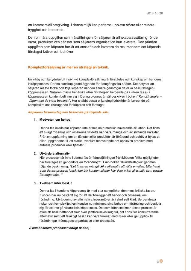 2013-10-20  en kommersiell omgivning. I denna miljö kan parterna uppleva större eller mindre trygghet och beroende. Den pr...