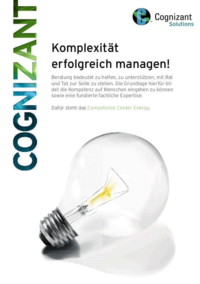 Komplexität erfolgreich managen! Beratung bedeutet zu helfen, zu unterstützen, mit Rat und Tat zur Seite zu stehen. Die Gr...
