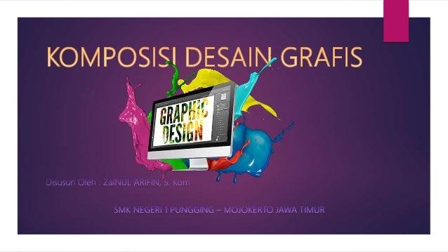 Desain Grafis berasal dari 2 buah kata yaitu Desain dan Grafis, kata Desain berarti proses atau perbuatan dengan mengatur ...
