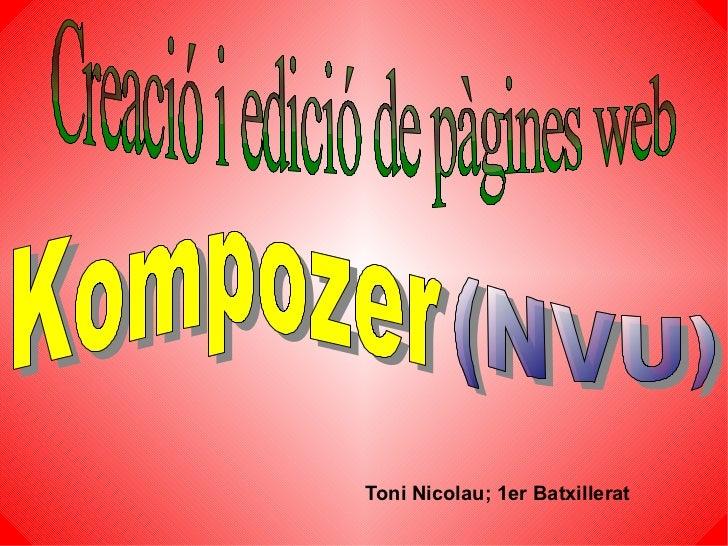 Toni Nicolau; 1er Batxillerat