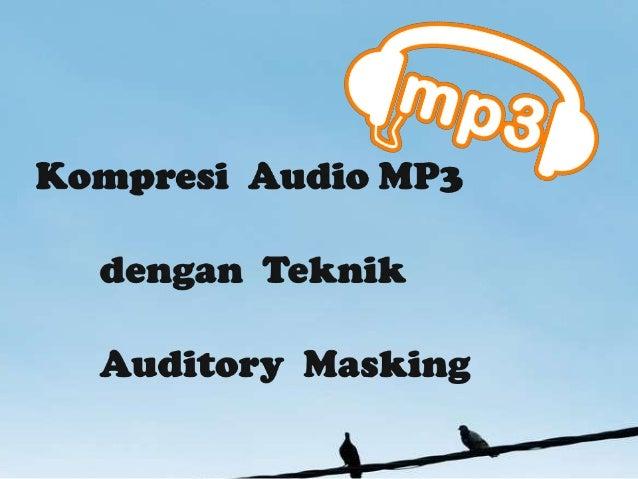 Moving Picture Experts Group Audio Layer-3 / Mp3pertama kali muncul pada pertengahan tahun 1987.Ketika itu, IIS (sebuah le...