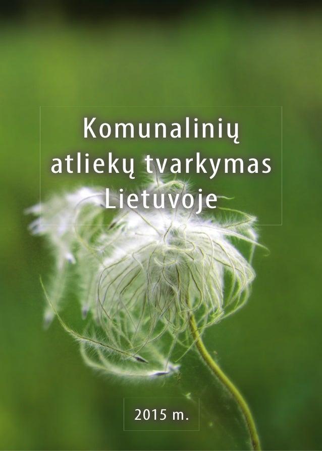 Komunalinių atliekų tvarkymas Lietuvoje 2015 m.