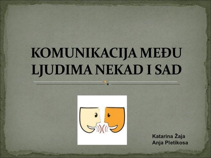 Katarina Žaja  Anja Pletikosa