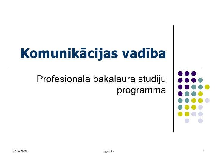 Komunikācijas vadība Profesionālā bakalaura studiju programma