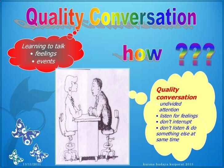 kebaikan komunikasi verbal Dalam setiap hidup hampir setiap hari menggunakan komunikasi, baik  komunikasi secara langsung atau pun komunikasi secara langsung, komunikasi  verbal.