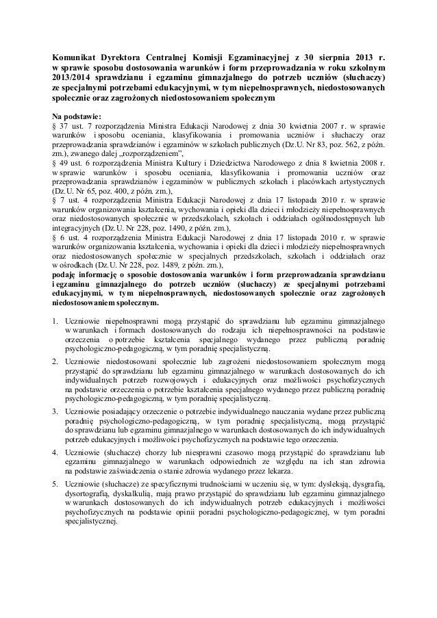 Komunikat Dyrektora Centralnej Komisji Egzaminacyjnej z 30 sierpnia 2013 r. w sprawie sposobu dostosowania warunków i form...