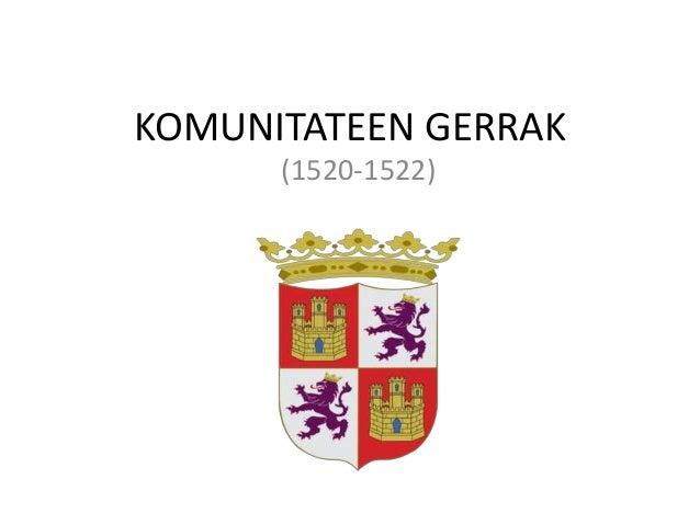 KOMUNITATEEN GERRAK (1520-1522)
