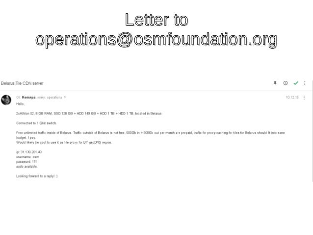 Letter toLetter to operations@osmfoundation.orgoperations@osmfoundation.org
