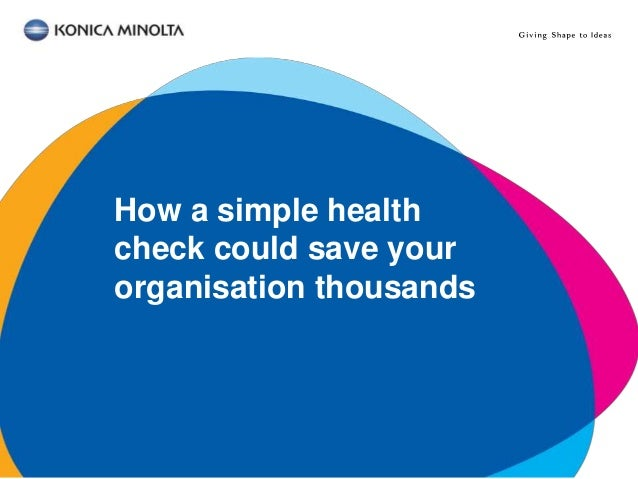 How a simple health check could save your organisation thousands