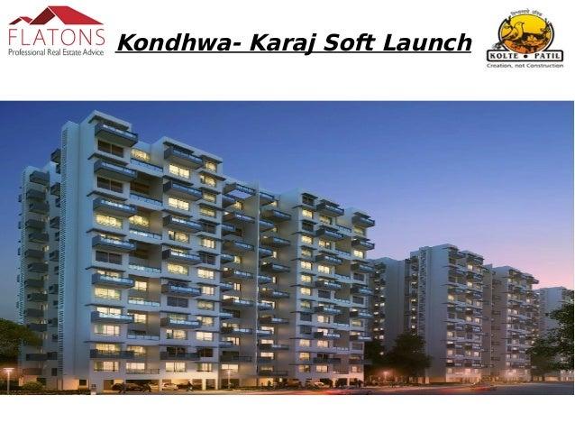 Kondhwa- Karaj Soft Launch