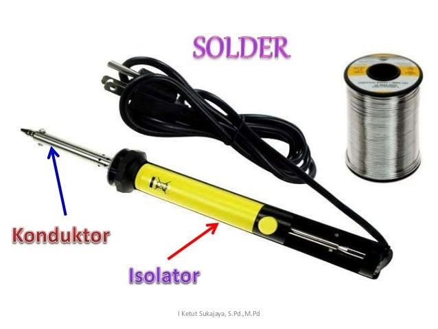 Konduktor Dan Isolator 28 Images 9 Semikonduktor Ipa Sd Konduktor Dan Isolator Pengertian
