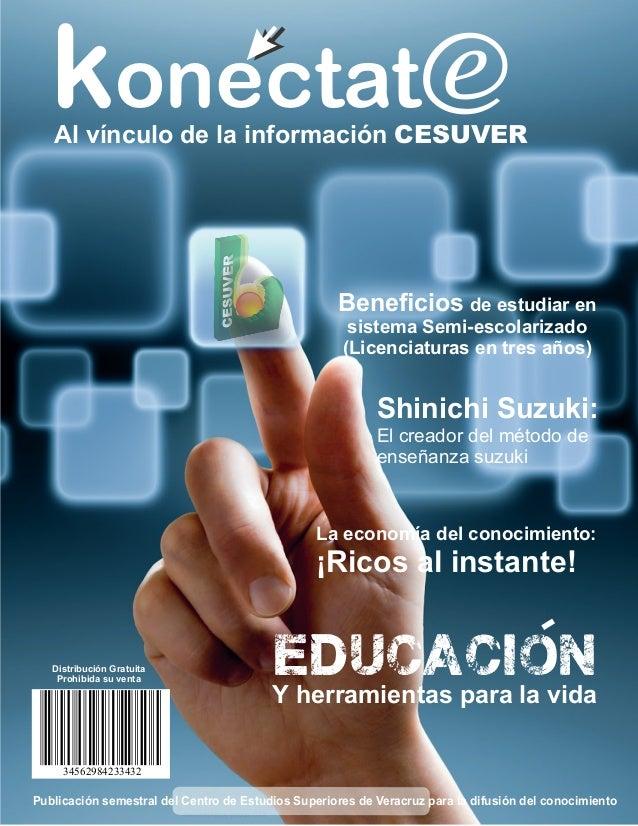 konectate   Al vínculo de la información CESUVER                                                    Beneficios de estudiar ...