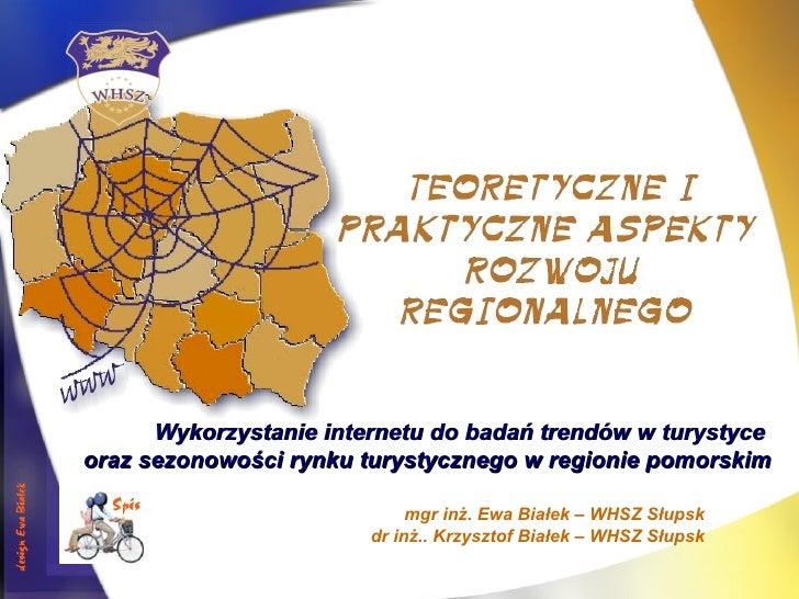 Wykorzystanie internetu   do badań trendów w turystyce  oraz sezonowości rynku turystycznego   w regionie pomorskim mgr in...