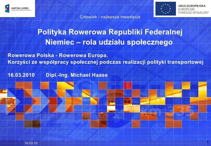 Człowiek - najlepsza inwestycja                    Polityka Rowerowa Republiki Federalnej                    Niemiec – rol...