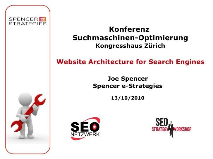 Konferenz     Suchmaschinen-Optimierung           Kongresshaus Zürich  Website Architecture for Search Engines            ...