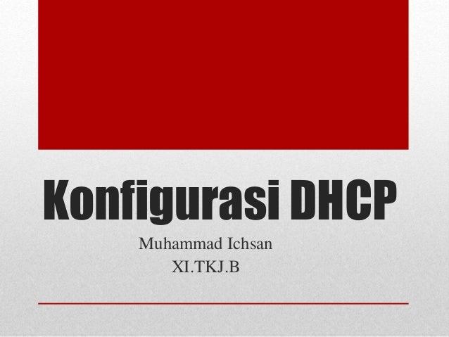 Konfigurasi DHCP Muhammad Ichsan XI.TKJ.B