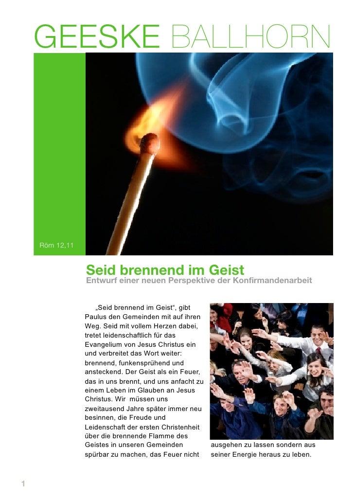 GEESKE BALLHORN         Röm 12,11                   Seid brennend im Geist                 Entwurf einer neuen Perspektive...