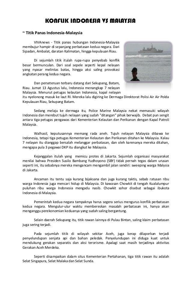 KONFLIK INDONESIA VS MALAYSIA ~ Titik Panas Indonesia-Malaysia VIVAnews - Titik panas hubungan Indonesia-Malaysia membujur...