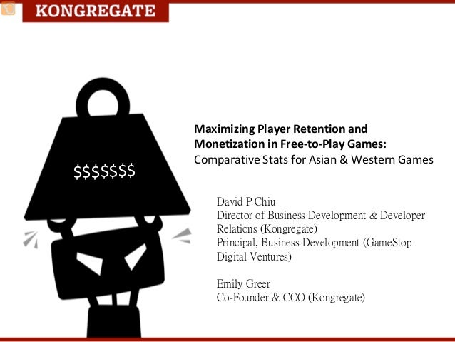MaximizingPlayerRetentionand MonetizationinFree‐to‐PlayGames: ComparativeStatsforAsian&WesternGames David P ...