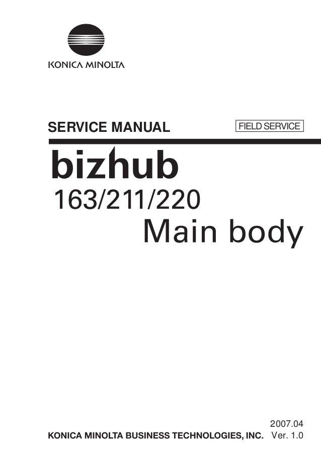 konica minolta biz hub 163 211 220 field service manual rh slideshare net bizhub c554e service manual bizhub 601 service manual