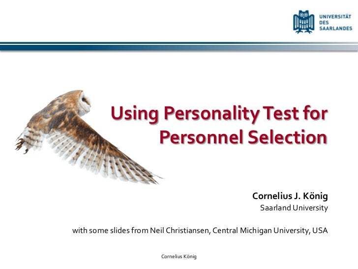 Using Personality Test for               Personnel Selection                                                   Cornelius J...