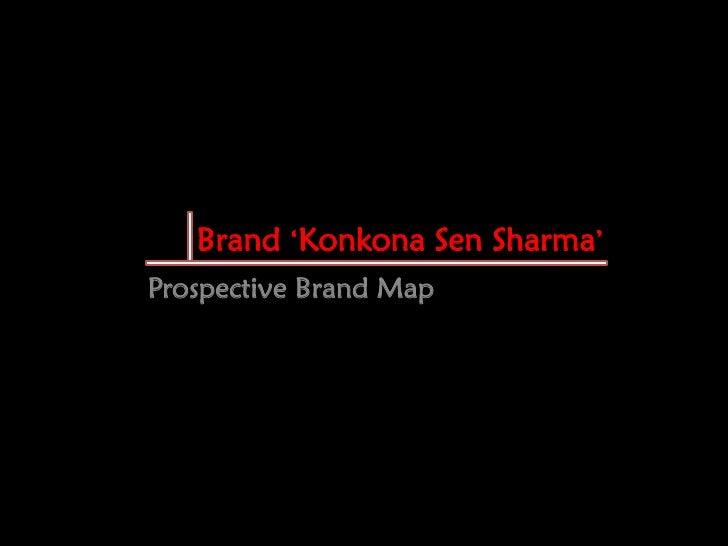 "Brand ""Konkona Sen Sharma"" Prospective Brand Map"