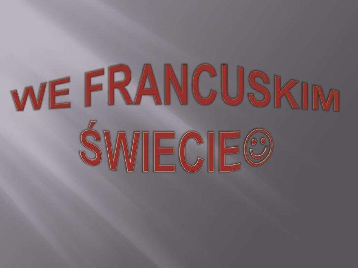 We Francuskim Świecie<br />